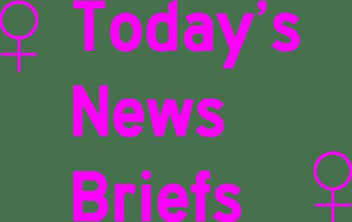 Today's News Briefs